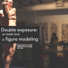 Double exposure: an inside look at figure modeling