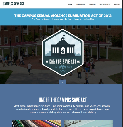 The home page for the Campus Save Act  website. According to the site, most higher education institutions must educate students, faculty and staff on sexual harassment issues.